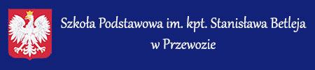 Szkoła Podstawowa im. kpt. St. Betleja w Przewozie